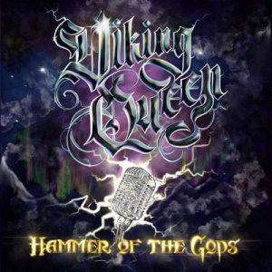 "VIKING QUEEN - ""Hammer of the Gods"""