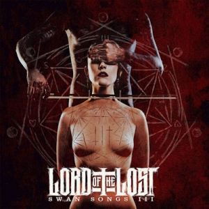"LORD OF THE LOST - ""Swan Songs III"""