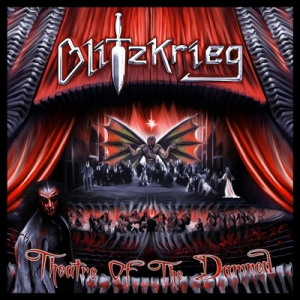 "BLITZKRIEG - ""Theatre of the Damned"""